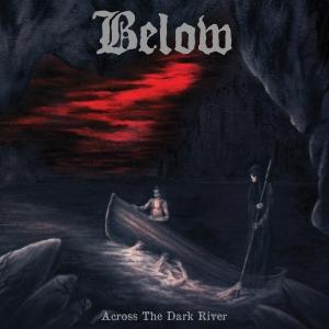 Below - Across The Dark River - Artwork