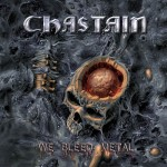 Chastain_We Bleed Metal